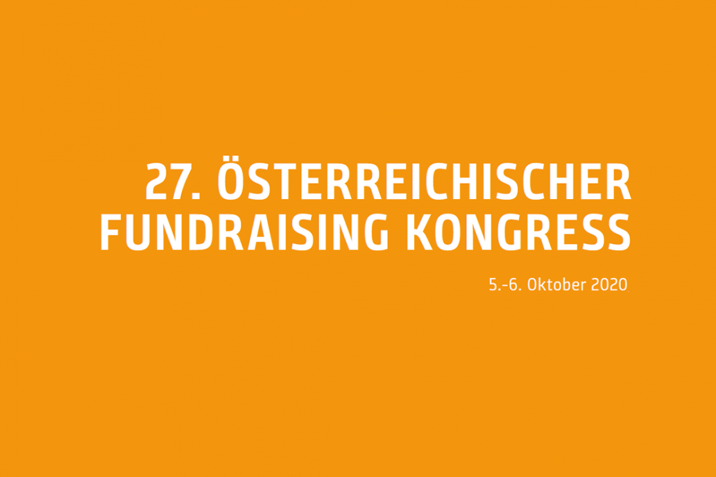 The 27th Austrian Fundraising Congress will take place on October 5th and 6th, 2020 in Vienna.